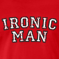Ironic man superhero t-shirts