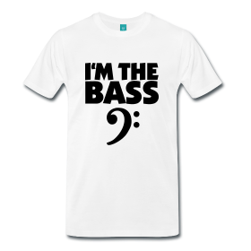 T-Shirts for Bass players - I'm the Bass