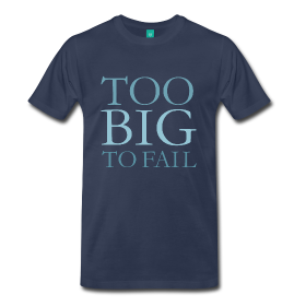 too big to fail overweight t-shirts