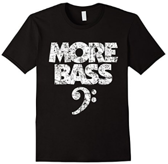 MORE BASS T-SHIRTS