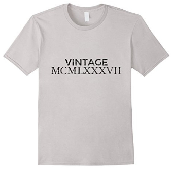 Vintage MCMLXXXVII 1987 birthday T-Shirts
