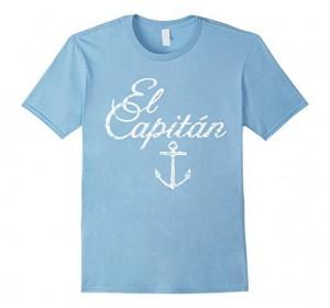El Capitan Sailing T-Shirts for sailors