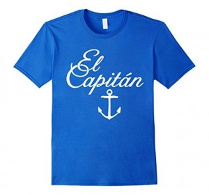 El Capitan Sailing T-Shirts for sailors