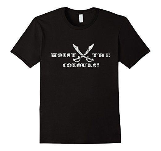 Hoist the Colours Pirate T-Shirt