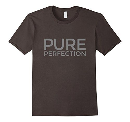 Pure Perfection T-Shirts Gray