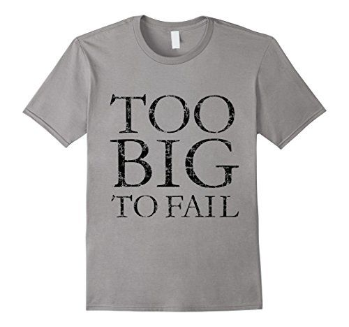 Too big to fail t-shirts classik distressed black