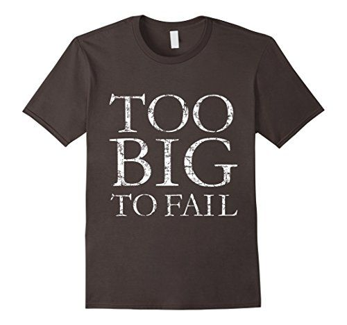 Too big to fail t-shirts classik distressed white