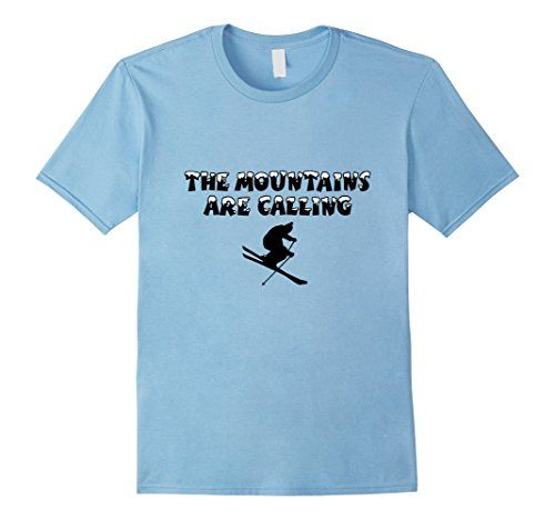 Mountains are calling Ski T-Shirts